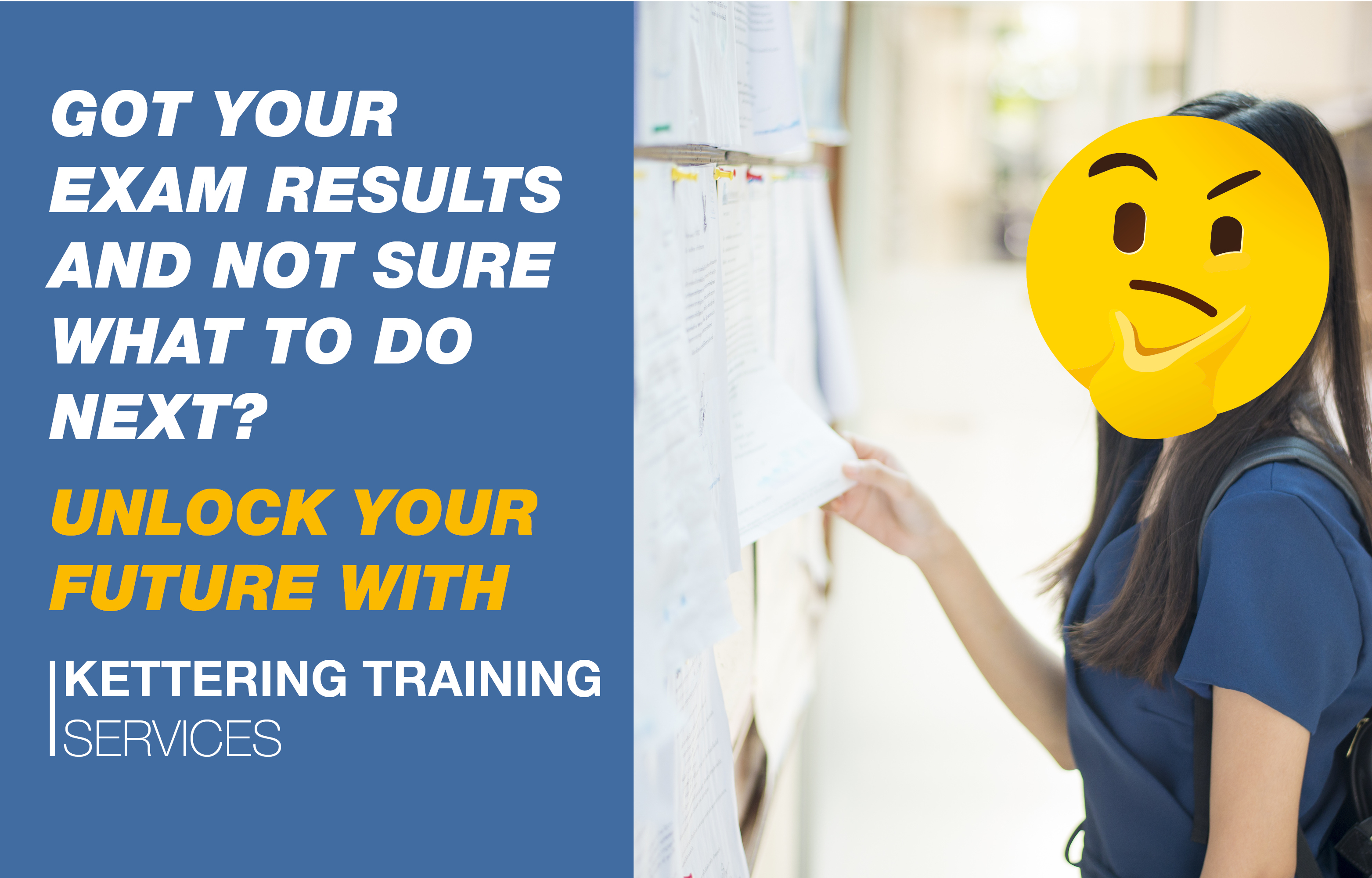 Kettering Training Services can help once you have got your exam results.